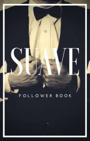 Suave ↔ follower book by -toughlove