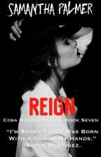 Reign { book VII } by ftsami