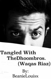 Tangled with The Dhoombros. (Waqas Riaz) by BeanieLouisx