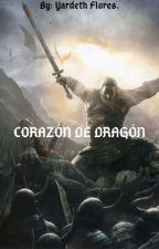 Corazón De Dragón by YardethFlores