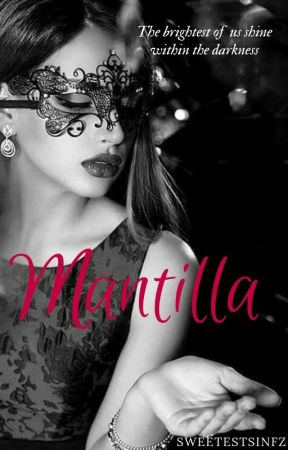 Mantilla by Sweetestsinfz