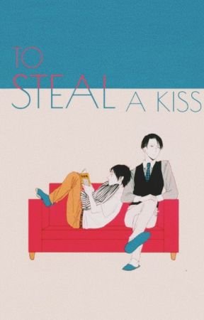 To Steal A Kiss (ereri) by aprilaesthetic