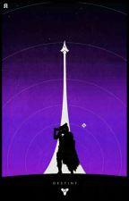 The Risen Gunslinger: A Destiny X RWBY Tale  by AwoL_WarKiller