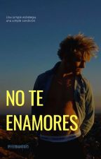 No Te Enamores // Ross Lynch  by FeernandaR5