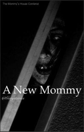 A New Mommy by gorystories