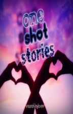 One-Shot Stories :) by sunshinylove