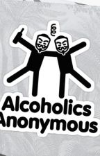 Alcoholics Anonymous by Eternally_Bored