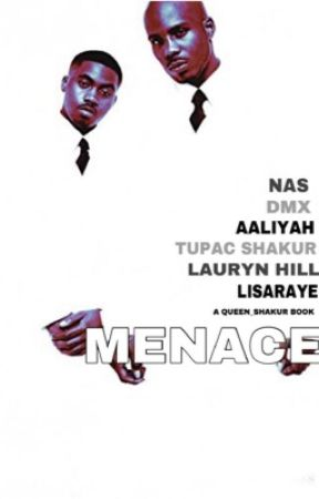 MENACE by Queen_Shakur