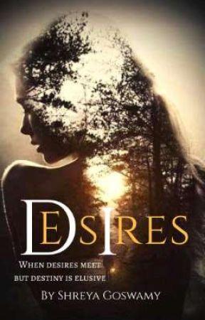 DESIRES  by Shreya_VA