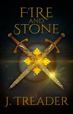 Fire and Stone by jessicatreader