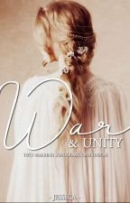 War & Unity by themedievalrose