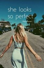 She Looks So Perfect (Luke Hemmings Fanfic) by MelStewart