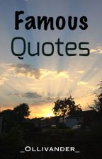 Famous Quotes ✔️  by OllieAlex13