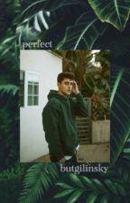 perfect // j.g by butgilinsky