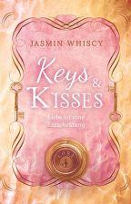 Keys and Kisses [Leseprobe] by Whiscy