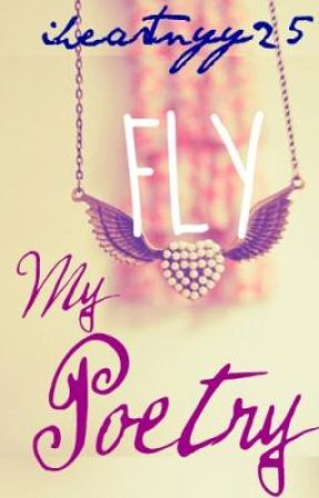 FLY: My Poetry... by citybound