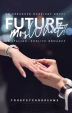 Future Mrs What by EB_Writes