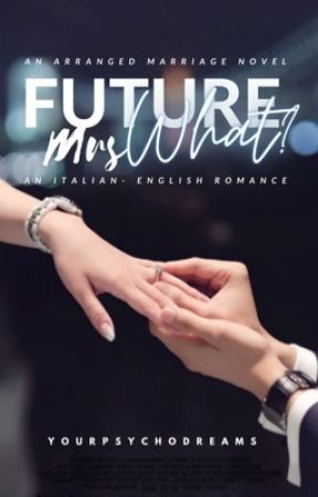 Future Mrs What? |FMW|- ON HOLD by EB_Writes