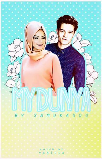 My Dunya (NEEDS EDITING)