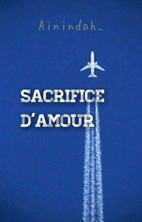 Sacrifice D'amour (ON HOLD)  by Ainindah_