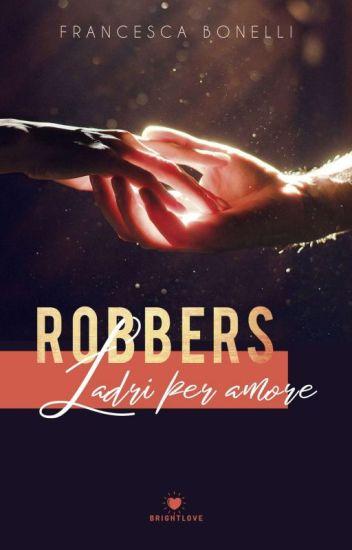ROBBERS: Ladri Per Amore (su Amazon e Kindle)