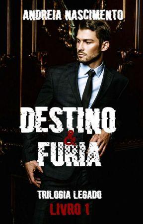Destino & Fúria [ Livro ] by euandreianascimento