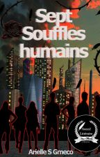 Sept souffles - Humains by chelseasilenajackson