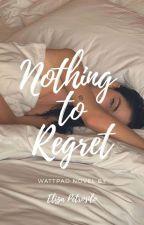 Nothing To Regret - on hold by elizapetrosilo