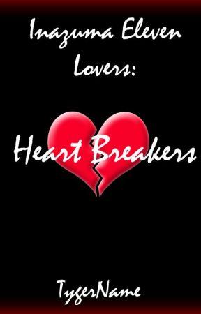 Inazuma Eleven Lovers: Heart Breakers by TygerName
