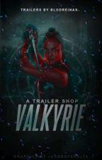 VALKYRIE ↠ TRAILER SHOP  [CLOSED] by blodreinas-