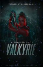 VALKYRIE ↠ TRAILER SHOP  [CLOSED] by blodreinas-