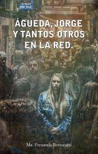 Águeda, Jorge y tantos otros en la red. by FerchaBertonatti