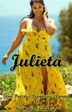 Julieta - Série Paixões Perigosas - Livro 4 by nathinhat