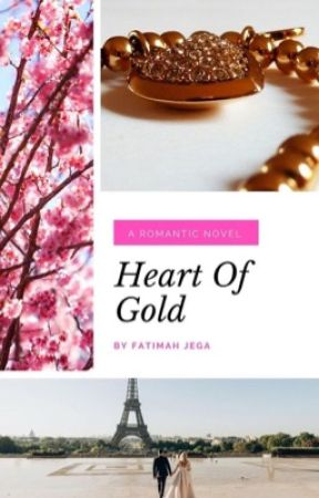 Heart of Gold (COMPLETED✔️) by fateemarh_jega