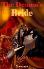 The Demon's Bride by 5hehzada