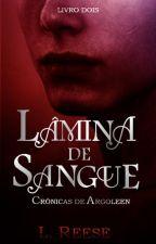 Crônicas de Archangel - Lâmina de Sangue (Vol. 2) by AmelieJD
