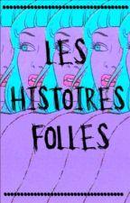  Les histoires folles   by StrangeGuilt