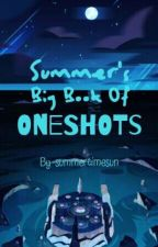 Kayla's Big Book Of Oneshots by -Sad_Sponge