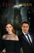 Iron-Woman (Tony Stark y _____) by UnaPoetaMas_14
