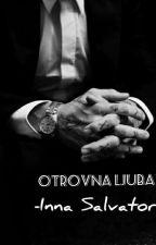 Otrovna Ljubav♡✔ by SexyLawyerr