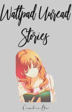 Unread Stories by CrimeloccaLhai