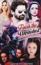 Finish The Unfinished season 2  ✔ by JannatulMauaPinky