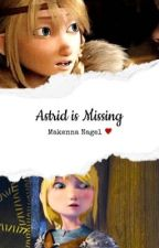 Astrid Is Missing  by ScribblingAddict