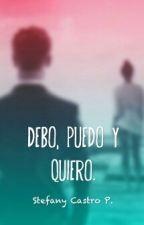 Debo, puedo y quiero. || L.T. »3« by Tommo_is_mine