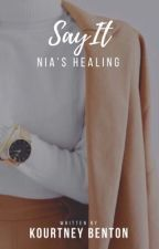 Nia's Healing by fiftyslays