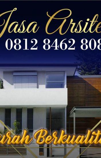 Murah Berkualitas 0812 8462 8080 Jasa Arsitek Gambar Rumah