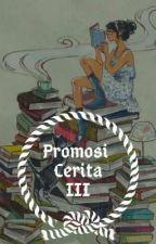 PROMOSI CERITA by sarahst560
