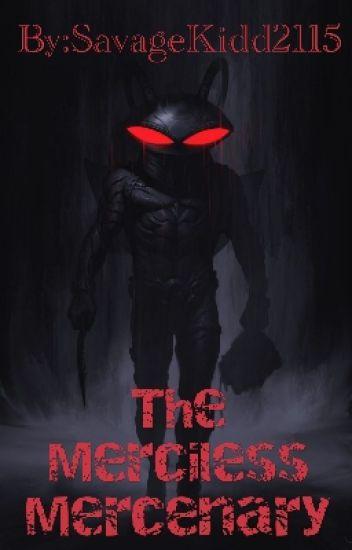 The Merciless Mercenary:RWBY x Male Abused Black Manta