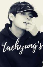 Taehyung's | vнσpε✎ by hyung_ugh
