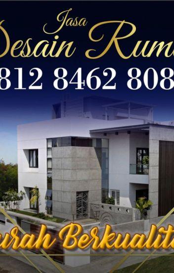 Keren 0812 8462 8080 Call Wa Jasa Arsitek Gambar Rumah